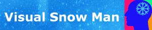 Visual Snow Man Header